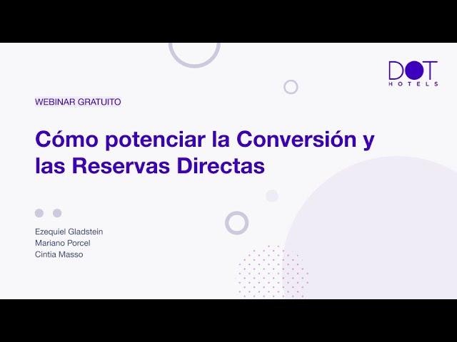 Webinar: ¿Cómo potenciar la Conversión y las Reservas Directas?