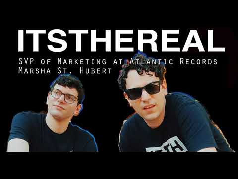 A Waste Of Time with ItsTheReal: SVP of Marketing at Atlantic Records Marsha St. Hubert