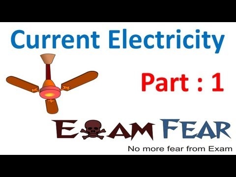 Physics Current Electricity part 1 (Introduction) CBSE class 12