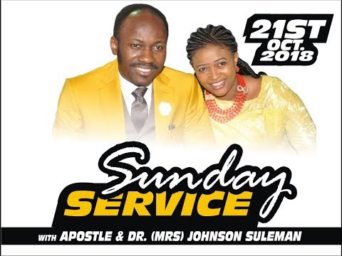 SUNDAY SERVICE LIVE with Apostle Johnson Suleman 21st October, 2018