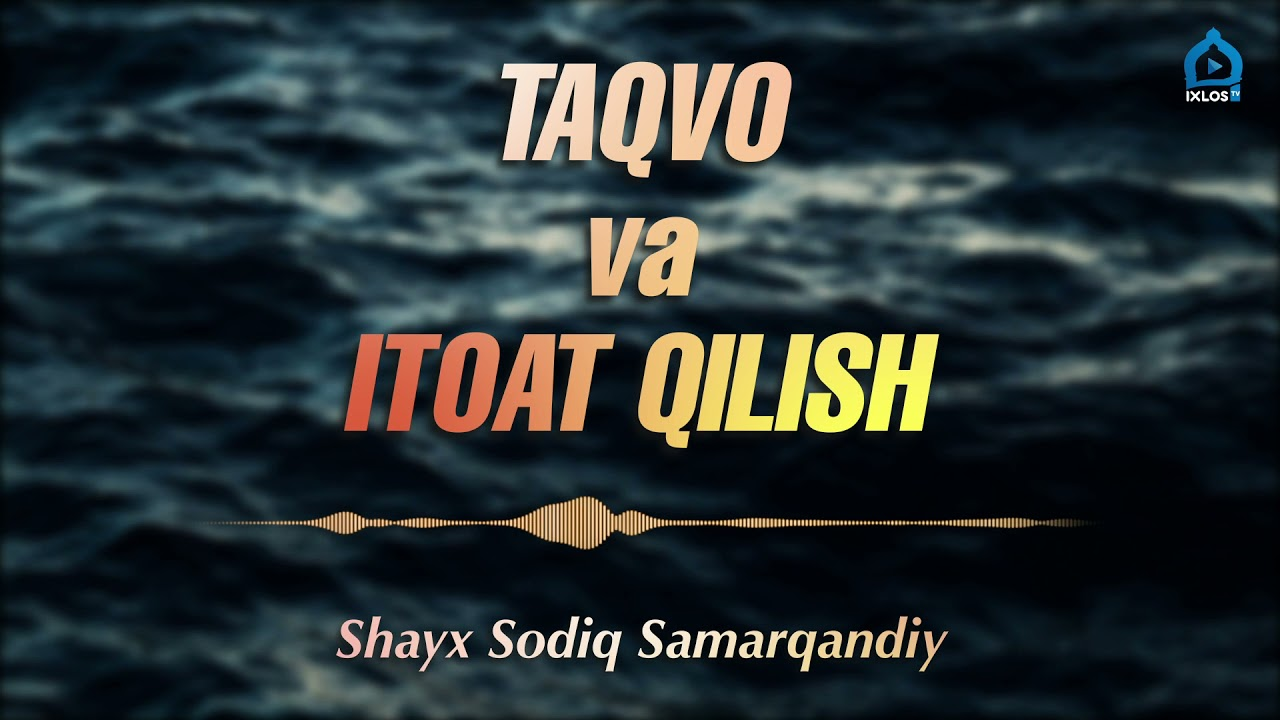 Download Taqvo va itoat qilish | Shayx Sodiq Samarqandiy