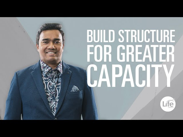 Build Structure For Greater Capacity  |  Rev Paul Jeyachandran
