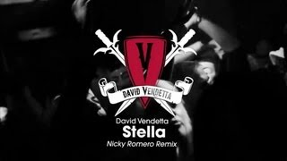 David Vendetta - Stella (Nicky Romero Remix)