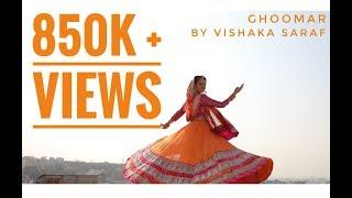 Ghoomar - Padmavati | Dance Cover | Vishaka Saraf Choreography