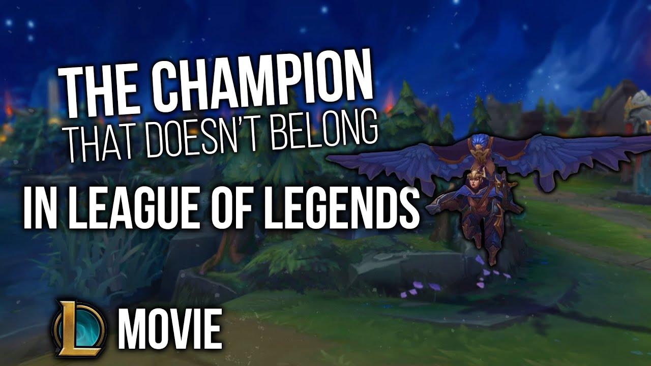 The Champion So Broken It Doesn't Belong In League Of Legends | A League Of Legends Movie
