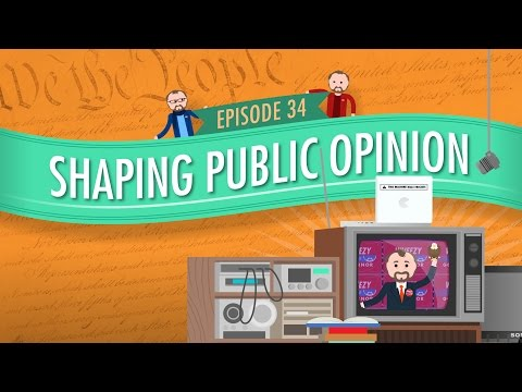 Shaping Public Opinion: Crash Course Government and Politics