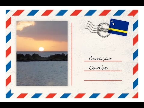 CURAÇÃO | CARIBE.   🧭VÍDEO POSTAL🧭