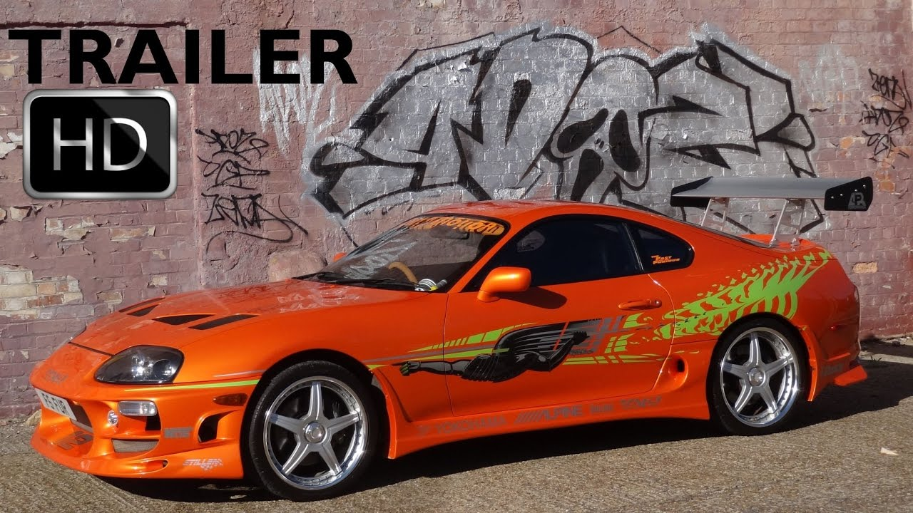Toyota Supra From The Fast And The Furious The Fast And The Furious Supra Official Trailer