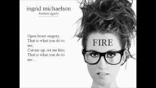 Watch Ingrid Michaelson Fire video