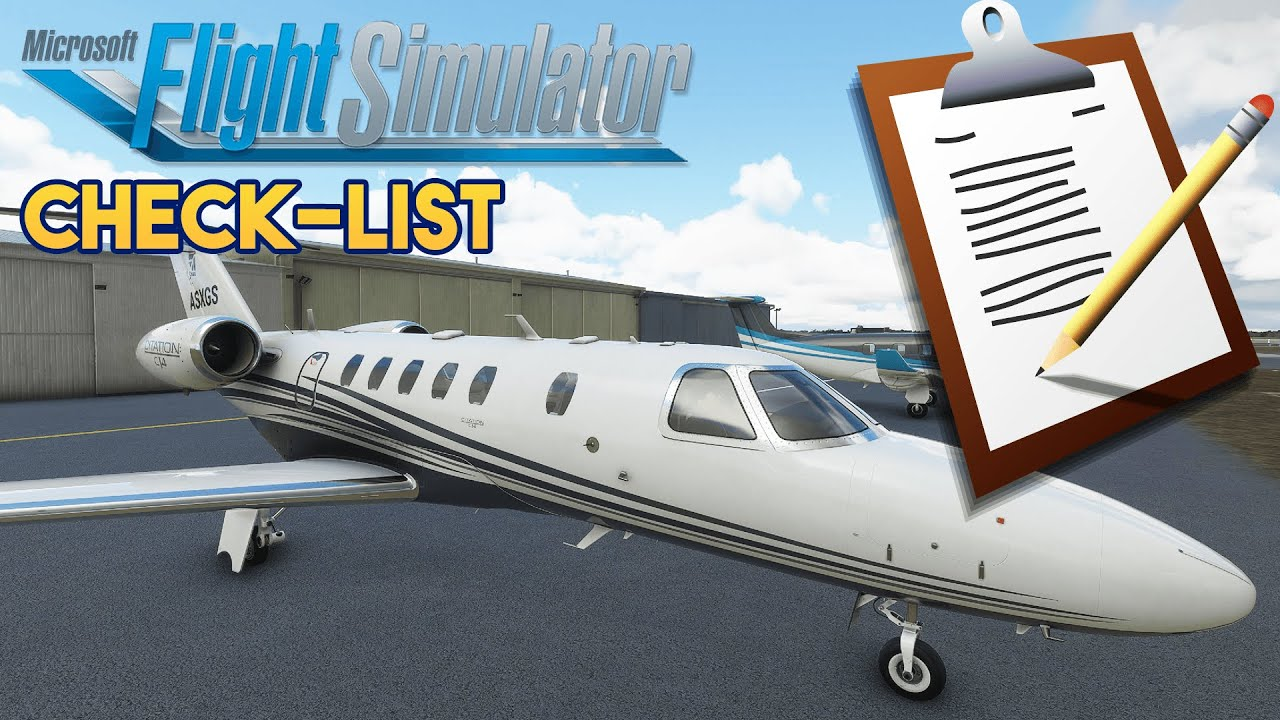Microsoft Flight Simulator 2020 - CHECK-LIST
