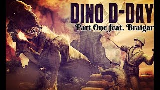 Dino D-Day feat. Braigar ¦ Part One