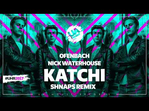Ofenbach, Nick Waterhouse - Katchi (Shnaps Remix)