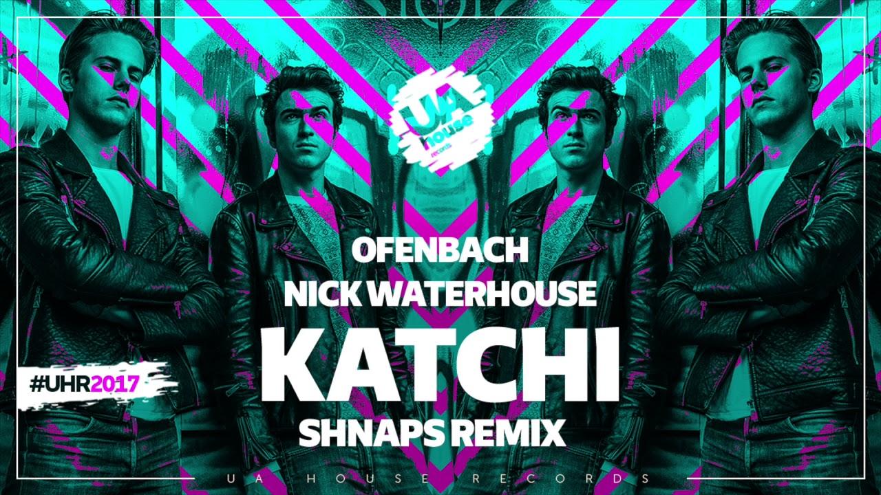 ofenbach vs. nick waterhouse - katchi mp3 скачать