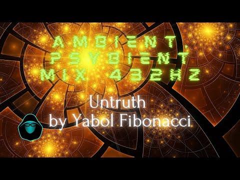 Space Ambient/Psybient Mix 432Hz - Yabol Fibonacci - Untruth