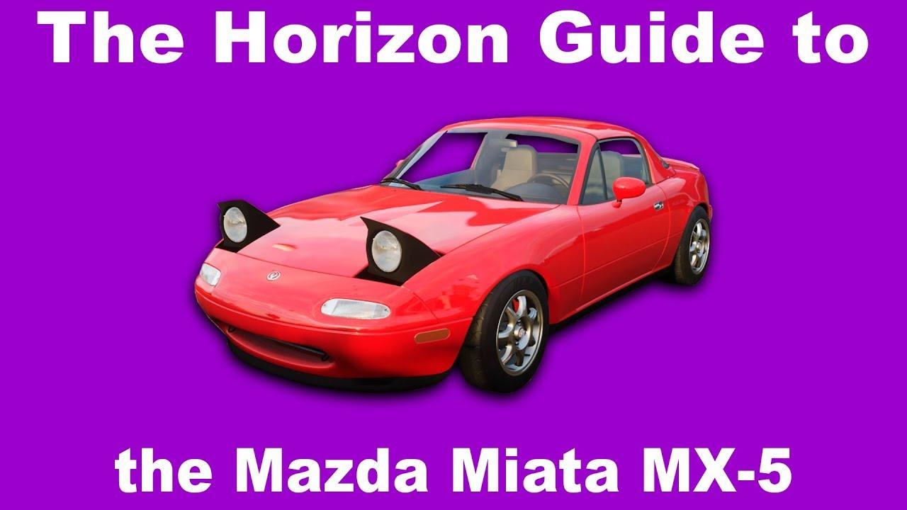 The Horizon Guide To The Mazda Miata Mx 5 Youtube