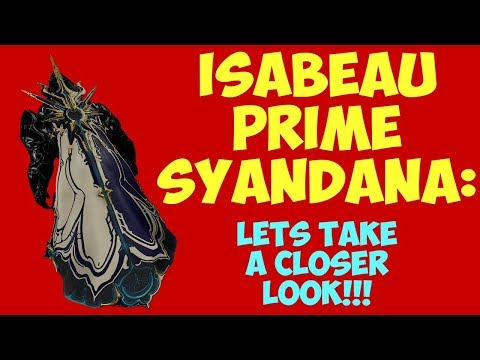 Warframe - ISABEAU PRIME SYANDANA: Lets Take A Closer Look!! thumbnail