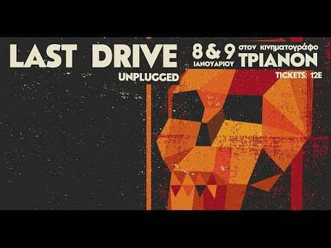 The Last Drive - Unplugged (complete show) @Trianon, Athens 09/01/2016