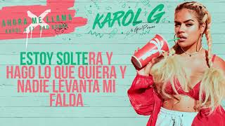 Karol G - Ahora me LLama [Karaoke]