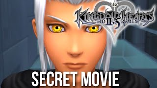Kingdom Hearts HD 2.5 Remix Secret Movie