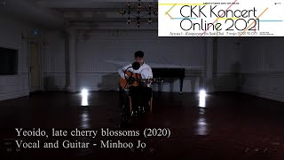[CKK Koncert Online 2021] Kompozytor Jin Seok Choi - Yeoido, late Cherry Blossoms