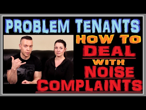 Property Management - Episode-05 - Noise Complaints -Problem tenants - Deal with loud tenants - ?