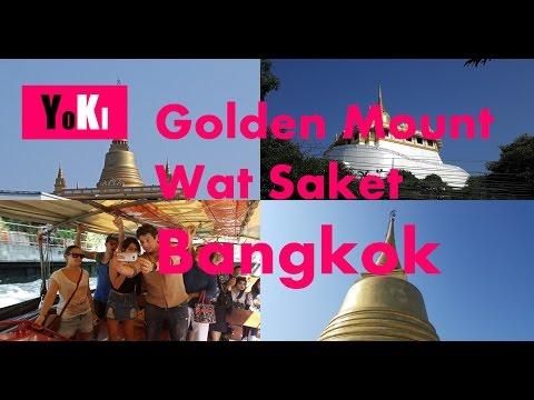 BANGKOK TEMPLES GUIDE - WAT SAKET - GOLDEN MOUNT