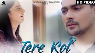 Tere Kol full Gur Marahar Sunny White Music Akash jassal Films latest Punjabi songs
