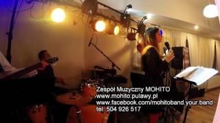 Zespół Muzyczny MOHITO Puławy Lublin Warszawa Radom Kraków