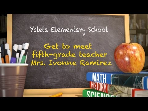 Get To Meet Teacher Ivonne Ramirez from Ysleta Elementary School