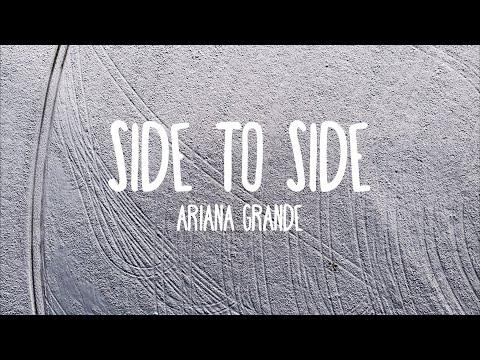 Side to Side - Ariana Grande ft. Nicki Minaj (Lyrics)