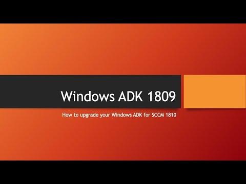 Windows ADK 1809 Upgrade