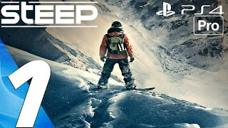 STEEP - Gameplay Walkthrough Part 1 - Prologue (Full Game) PS4 PRO