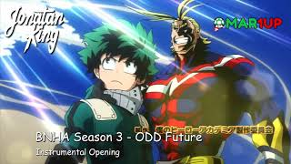 Boku no Hero Academia S3 - ODD Future (Instrumental Opening) ft. Omar1up