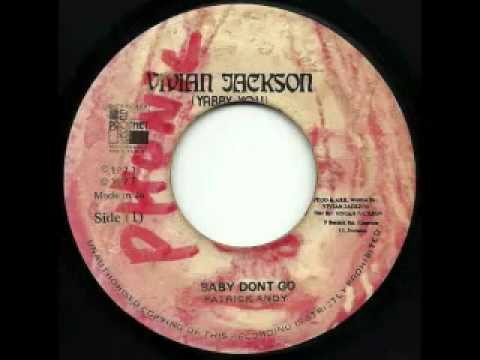 PATRICK ANDY - Baby don't go + version (1977 Vivian Jackson)