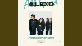 Gambar cover All Good (feat. Nadin Amizah) (Acoustic Version)