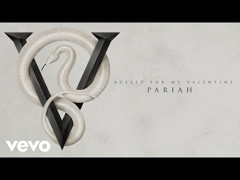 Bullet For My Valentine - Pariah (Audio)