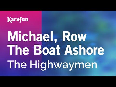 Karaoke Michael, Row The Boat Ashore - The Highwaymen *