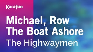 Karaoke Michael, Row The Boat Ashore - The Highwaymen *