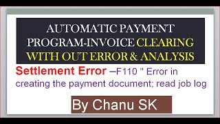 "(F110) ""Automatic payment Program error"" -Error in creating the payment document; read job log"