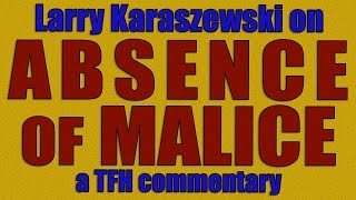 Larry Karaszewski on ABSENCE OF MALICE