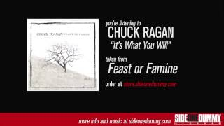 Watch Chuck Ragan Its What You Will video