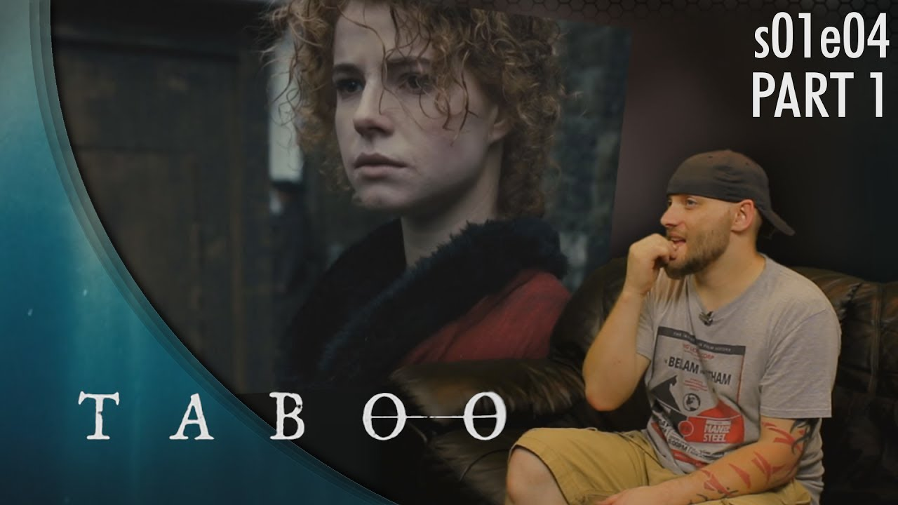 Download Taboo: s01e04 p1 REACTION!