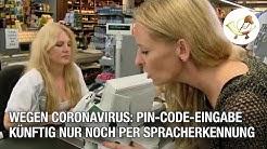 Wegen Coronavirus: Pin-Code-Eingabe künftig nur noch per Spracherkennung