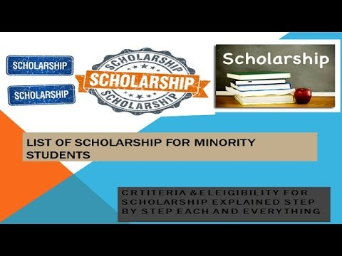 LIST OF SCHOLARSHIP FOR MINORITY STUDENTS STEP BY STEP GUIDENCE)
