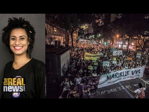 The Murder of Marielle Franco and the Birth of a Movement