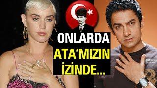 Atatürk Sevdalısı Yabancı Ünlüler!