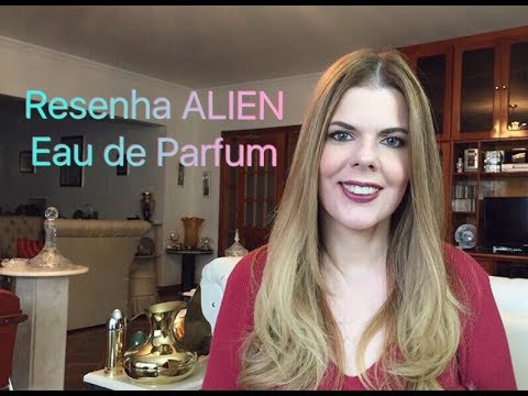 Alien Eau de Parfum (Thierry Mugler) | Resenha de Perfumes