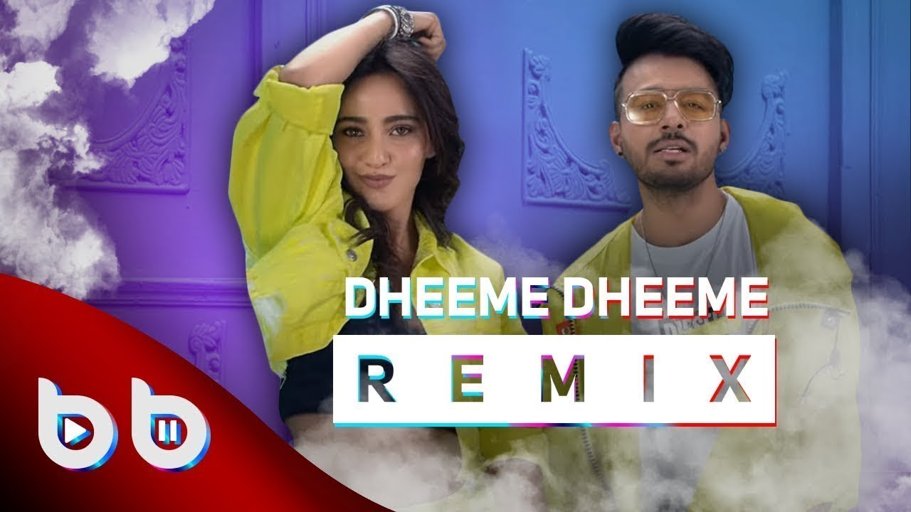 Indian Remix - Dheeme Dheeme ( Burak Balkan Official Remix ) | Tony Kakkar ft. Neha Sharma