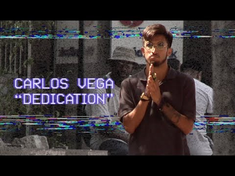 This Is How You Get DOWN | Carlos Vega's Dedication Part