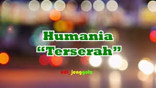 humania terserah dengan lirik (unofficial video)